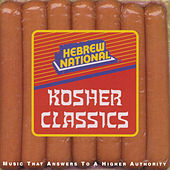 Hebrew National: Kosher Classics by Various Artists