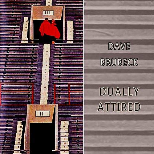 Dually Attired by Dave Brubeck