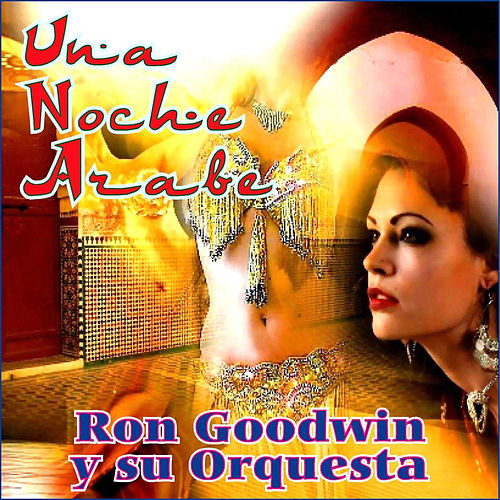 Una Noche Árabe by Ron Goodwin