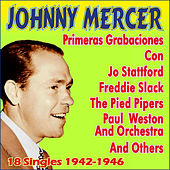 Primeras Grabaciones 1942-1946 by Johnny Mercer