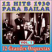 12 Éxitos 1930 Para Bailar - Vol. I by Various Artists