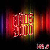 Años 2000 Vol. 9 by Various Artists