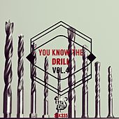 You Know the Drill, Vol. 4 by Various Artists