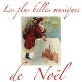Les plus belles musiques de Noël by Various Artists