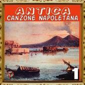 Antica canzone napoletana, Vol. 1 by Enrico Caruso