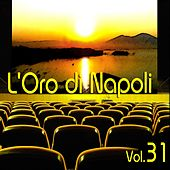 L'oro Di Napoli: Gold Collection, Vol. 31 by Various Artists