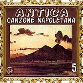 Antica canzone napoletana, Vol. 5 by Various Artists