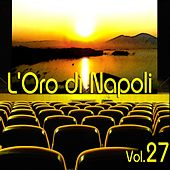 L'oro Di Napoli: Gold Collection, Vol. 27 by Various Artists