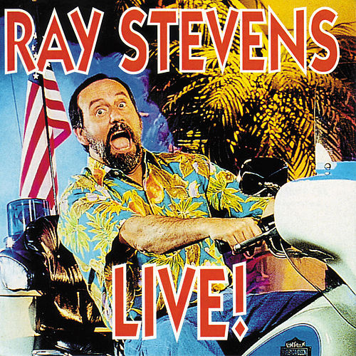 Live! by Ray Stevens