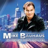 Ich fege die Sterne zusammen by Mike Bauhaus