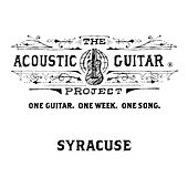 The Acoustic Guitar Project: Syracuse 2015 by Various Artists
