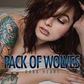 Dark Heart by a pack of wolves