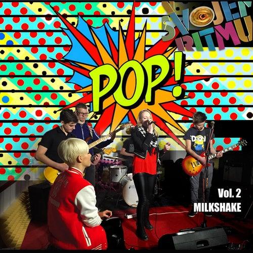V svojem ritmu Vol. 2 by Milkshake