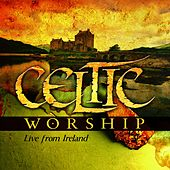 Celtic Worship by Various Artists