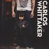 Carlos Whittaker by Carlos Whittaker