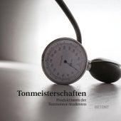 Tonmeisterschaften 2015 - Produktionen der Tonmeister-Studenten by Various Artists