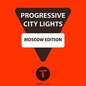 Progressive City Lights Moscow Edition by Various Artists