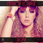 Fashion Lounge: Roma by Fly Project