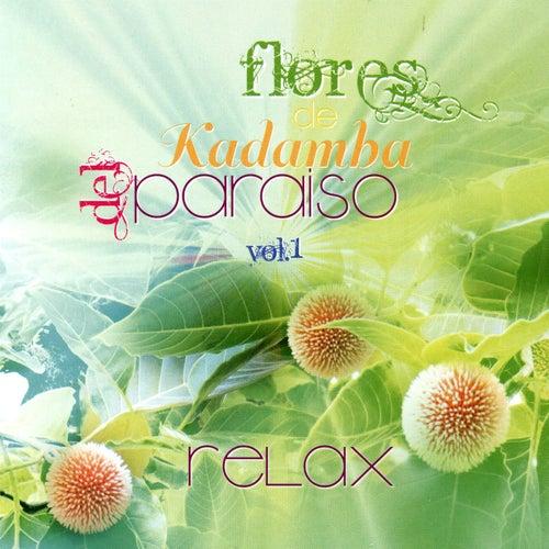 Flores de Kadamba del Paraiso, Vol. 1 by Relax