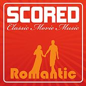 Scored! - Romantic Movie Music by Various Artists