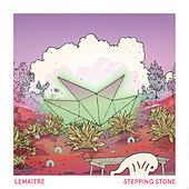 Stepping Stone by Lemaitre