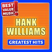 Hank Williams - Greatest Hits (Best Value Music) von Hank Williams