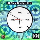 All Time Greatest Hits, Vol. 33 by Various Artists