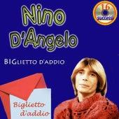 Biglietto d'addio by Nino D'Angelo