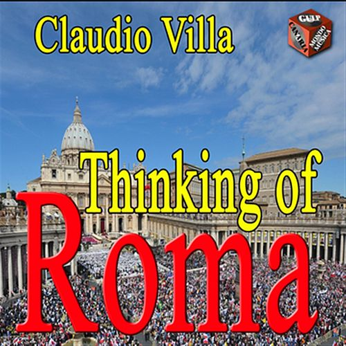 Thinking of Roma by Claudio Villa