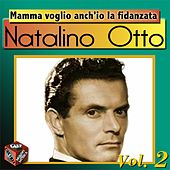 Mamma voglio anch'io la fidanzata by Natalino Otto