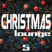 Christmas Lounge, Vol. 9 by Various Artists