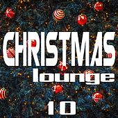 Christmas Lounge, Vol. 10 by Various Artists