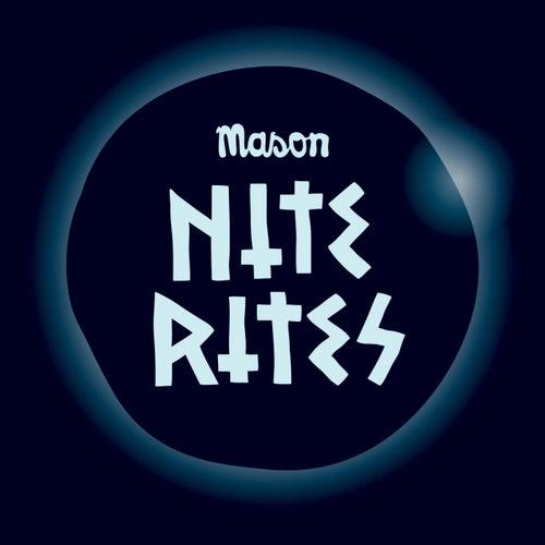 Nite Rites by Mason