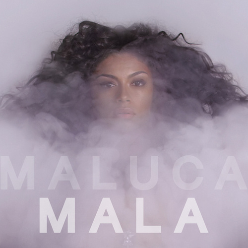 Mala - Single by Maluca