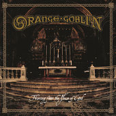 Thieving from the House of God by Orange Goblin