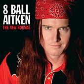 The New Normal by 8 Ball Aitken