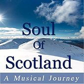 Soul of Scotland: A Musical Journey by Various Artists