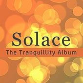 Solace: The Tranquillity Album by Various Artists