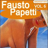 Fausto Papetti Greatest Hits, Vol. 6 (Remastered) by Fausto Papetti