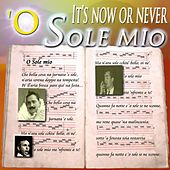 'O sole mio by Various Artists