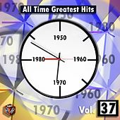 All Time Greatest Hits, Vol. 37 by Various Artists