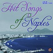 Hit Songs of Naples, Vol. 22 by Various Artists