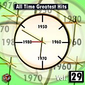 All Time Greatest Hits, Vol. 29 by Various Artists