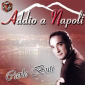 Addio a Napoli by Carlo Buti