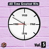 All Time Greatest Hits, Vol. 5 by Various Artists