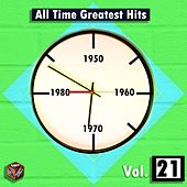 All Time Greatest Hits, Vol. 21 by Various Artists