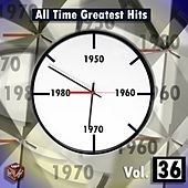 All Time Greatest Hits, Vol. 36 by Various Artists