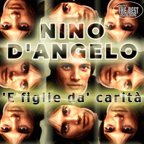 'E figlie da' carità by Nino D'Angelo