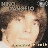 Ammore 'e cafè by Nino D'Angelo