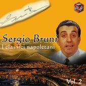 I classici di Napoli, Vol. 2 by Sergio Bruni